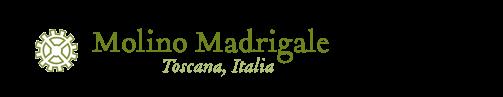 Molino Madrigale